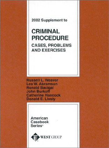 9780314264541: Criminal Procedure, Cases, Problems and Exercises (American Casebook Series and Other Coursebooks)