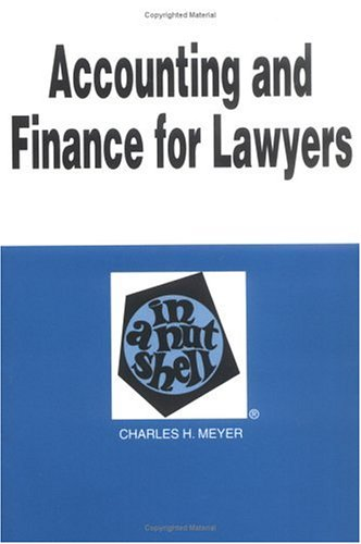9780314264787: Accounting and Finance for Lawyers in a Nutshell (2nd Edition) (Nutshell Series)