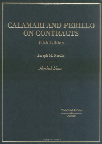 9780314264855: Calamari and Perillo on Contracts, Fifth Edition (Hornbook Series)