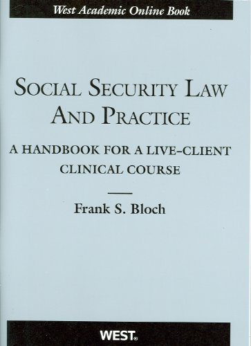 9780314265029: Social Security Law and Practice: A Handbook for a Live-Client Clinical Course (Coursebook)