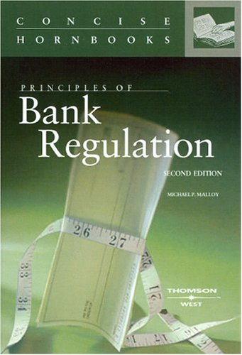 9780314265135: Principles of Bank Regulation (HORNBOOK SERIES STUDENT EDITION)
