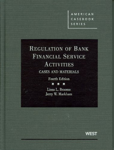 9780314266088: Regulation of Bank Financial Service Activities: Cases and Materials (American Casebook Series)