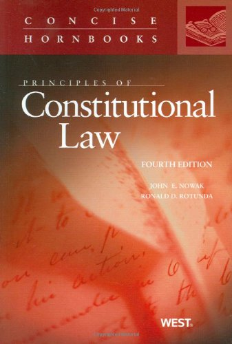 9780314266095: Principles of Constitutional Law, 4th (Concise Hornbooks) (Concise Hornbook Series)