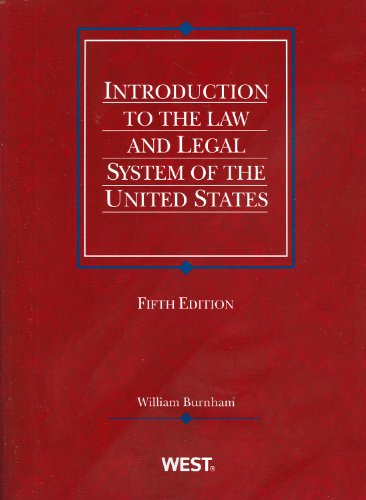 9780314266101: Introduction to the Law and Legal System of the United States (American Casebook Series)