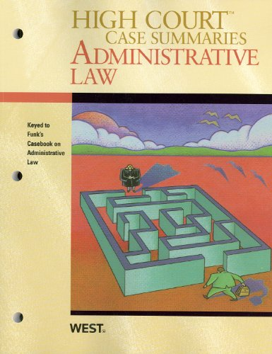 High Court Case Summaries on Administrative Law,: Publishers Editorial Staff