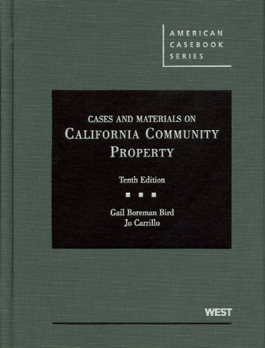 Cases and Materials on California Community Property: Gail Bird
