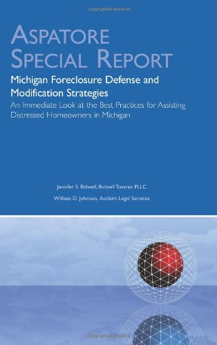 9780314267061: Michigan Foreclosure Defense and Modification Strategies: An Immediate Look at the Best Practices for Assisting Distressed Homeowners in Michigan (Aspatore Special Report)