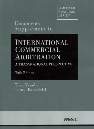 International Commercial Arbitration, A Transnational Perspective, 5th (American Casebook) (...