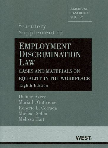 9780314267313: Employment Discrimination Law, Cases and Materials on Equality in the Workplace (American Casebook Series)