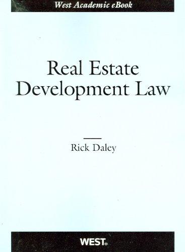 9780314267429: s Real Estate Development Law (American Casebook Series)