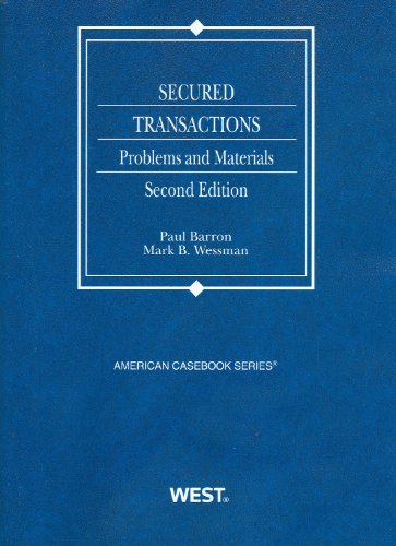9780314267511: Secured Transactions: Problems and Materials, 2d (American Casebook Series)
