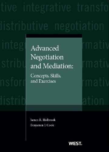 9780314267528: Advanced Negotiation and Mediation: Concepts, Skills, and Exercises (Coursebook)