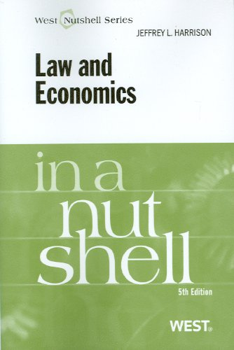 9780314267535: Law and Economics in a Nutshell, 5th (Nutshell Series)