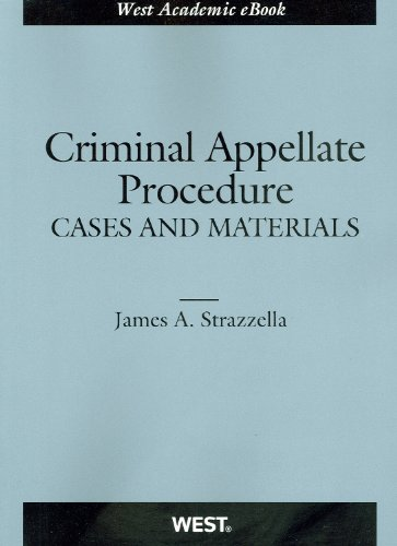 9780314267573: Criminal Appellate Procedure (American Casebook Series)