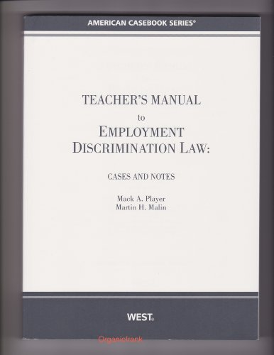 9780314267887: Teacher's Manual to Employment Discrimination Law: Cases and Notes (American Book Series)