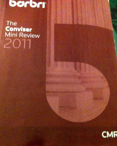 Barbri The Conviser Mini Review: MBE Subject review (2011-2012) (Multistate Bar Exam): BAR/BRI