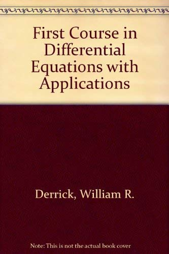 9780314268952: First Course in Differential Equations with Applications