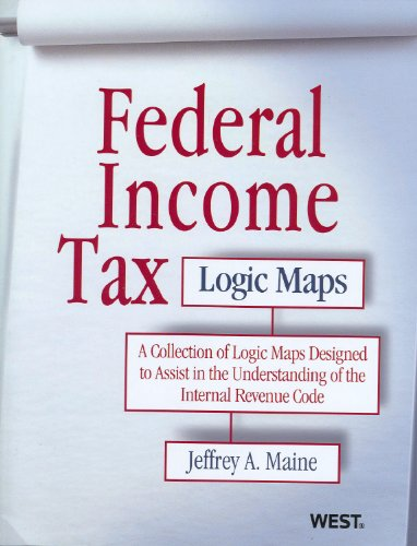 9780314268990: Federal Income Tax Logic Maps: A Collection of Logic Maps Designed to Assist You in the Understanding of the Internal Revenue Code