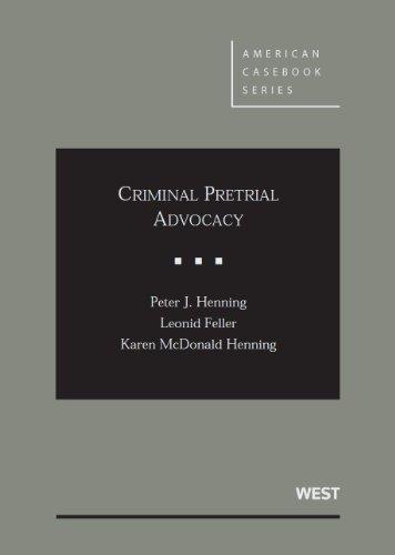 9780314269959: Criminal Pretrial Advocacy (American Casebook Series)