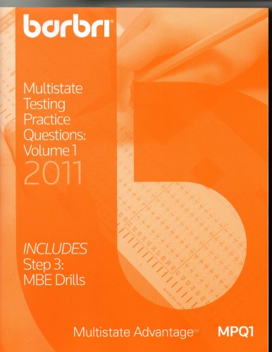 9780314271242: Barbri Multistate Testing Practice Questions Volume 1, 2011 (Includes Step 3 MBE Drills, Multistate Advantage MPQ1, Volume 1)