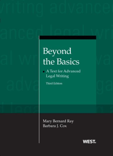 9780314271662: Beyond the Basics: A Text for Advanced Legal Writing (Coursebook)