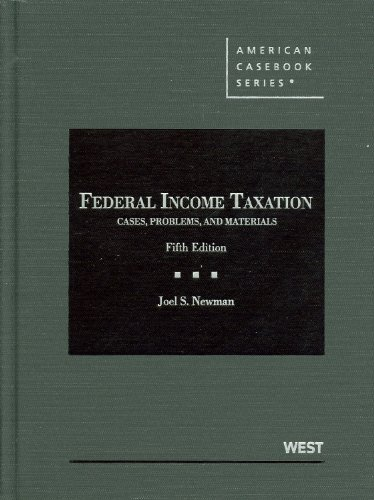 9780314271716: Federal Income Taxation, Cases, Problems, and Materials, 5th (American Casebooks) (American Casebook Series)