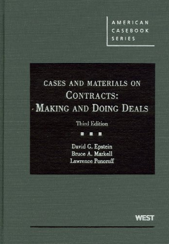 9780314272386: Epstein, Markell, and Ponoroff's Cases and Materials on Contracts: Making and Doing Deals, 3d (American Casebook Series) (English and English Edition)