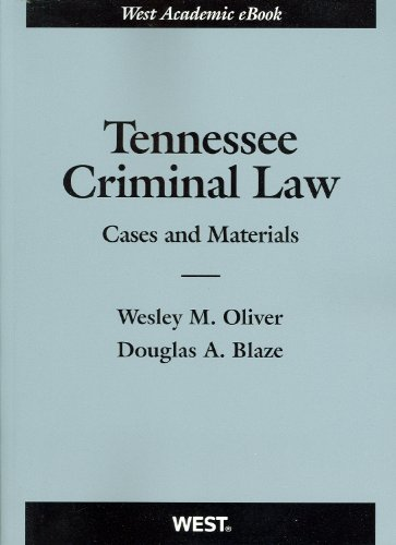 9780314272478: Tennessee Criminal Law: Cases and Materials (American Casebook) (American Casebook Series)