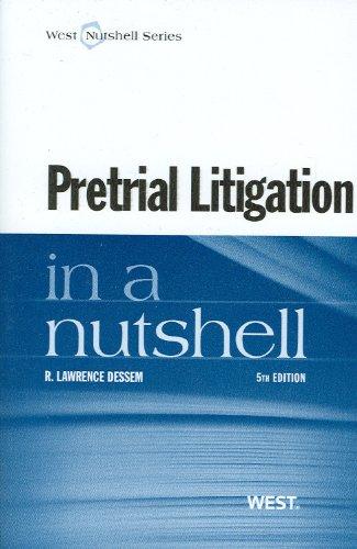 9780314273963: Pretrial Litigation in a Nutshell, 5th (West Nutshell) (Nutshells)