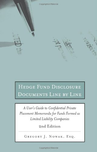 9780314274205: Hedge Fund Disclosure Documents Line by Line, 2nd Edition: A User's Guide to Private Placement Memoranda for Funds Formed as Limited Liability Companies