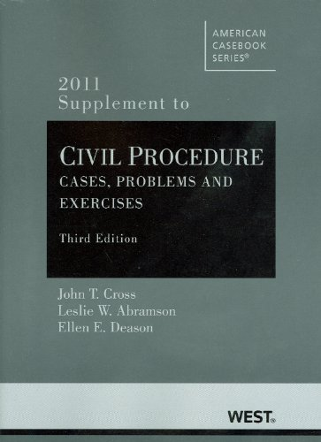 9780314274311: Civil Procedure, Problems and Exercises, 3d, 2011 Supplement (American Casebook Series)