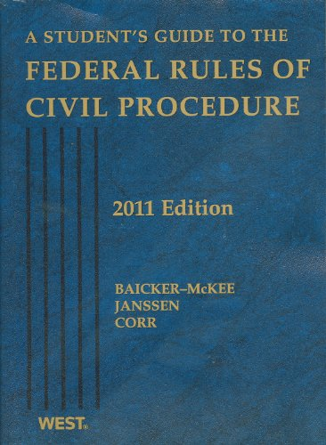9780314274380: A Student's Guide to the Federal Rules of Civil Procedure, 2011