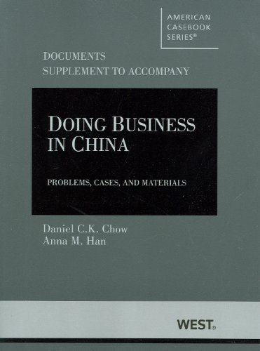 9780314274434: Doing Business in China, Problems, Cases and Materials, Documents Supplement (American Casebook Series)