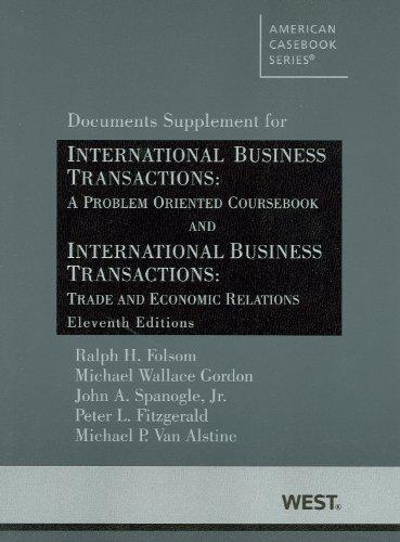 International Business Transactions: A Problem Oriented Coursebook: Ralph H. Folsom,