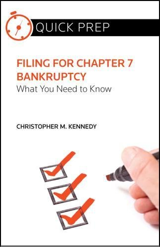 9780314274922: Filing for Chapter 7 Bankruptcy: What You Need to Know (Quick Prep)