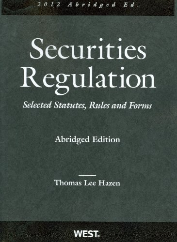 9780314275219: Securities Regulation, Selected Statutes, Rules and Forms, 2012 Abridged