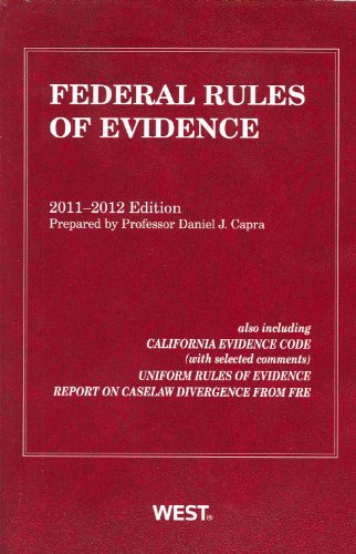 9780314275349: Federal Rules of Evidence, 2011-2012 with Evidence Map