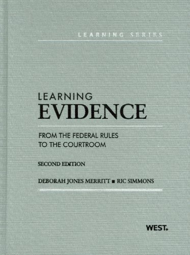 9780314275400: Learning Evidence: From the Federal Rules to the Courtroom, 2d (Learning Series) (American Casebook: Learning)