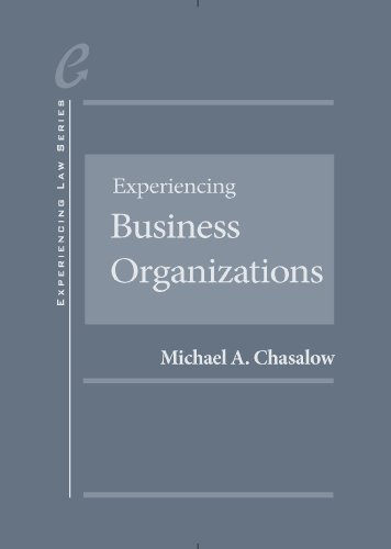 9780314276056: Experiencing Business Organizations (Experiencing Series)