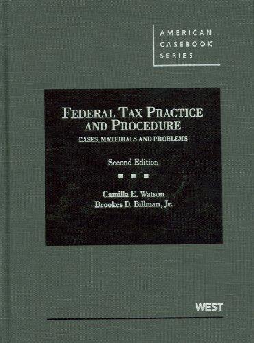 Federal Tax Practice and Procedure (American Casebook: Watson, Camilla; Billman