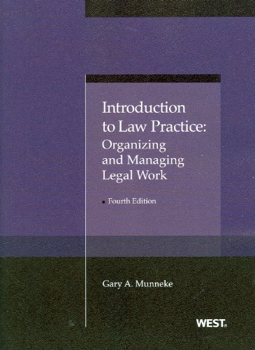 9780314276452: Introduction to Law Practice: Organizing and Managing Legal Work (American Casebook Series)