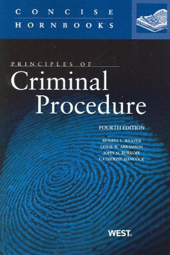 9780314276667: Principles of Criminal Procedure, 4th (Concise Hornbooks) (Concise Hornbook Series)