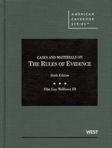 9780314277541: Cases and Materials on the Rules of Evidence, 6th Edition (American Casebook)