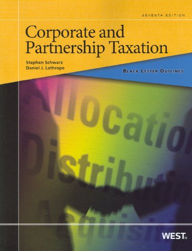 9780314277565: Black Letter Outline on Corporate and Partnership Taxation, 7th (Black Letter Outlines)