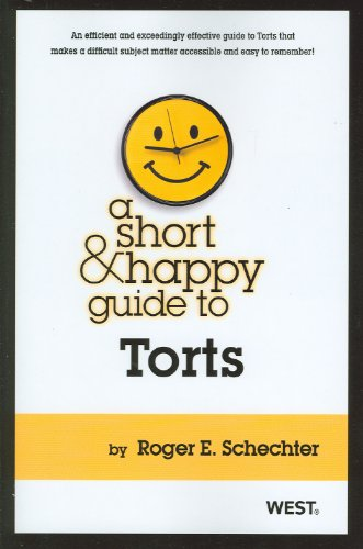 9780314277879: A Short and Happy Guide to Torts (Short and Happy Series)
