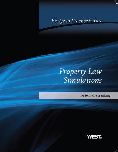 9780314277886: Property Law Simulations: Bridge to Practice