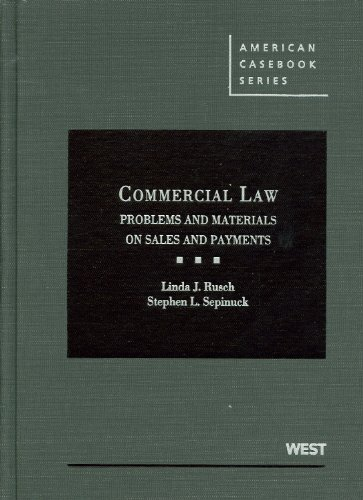 9780314278173: Commercial Law: Problems and Materials on Sales and Payment (American Casebook) (American Casebook Series)