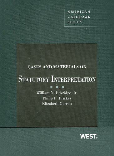 9780314278180: Cases and Materials on Statutory Interpretation (American Casebook Series)