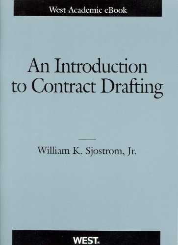 9780314278388: An Introduction to Contract Drafting (American Casebook Series)