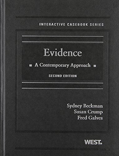 9780314278746: Evidence: A Contemporary Approach, 2nd Edition (Interactive Casebook) (Interactive Casebook Series)
